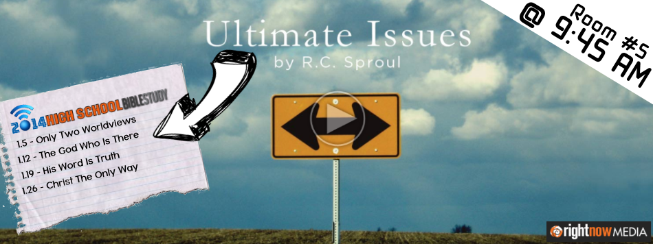 2014 High School Bible Study - Ultimate Issues